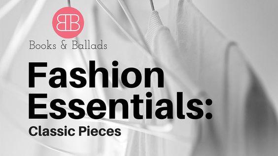 Fashion Essentials: Wardrobe Classics