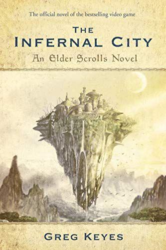 Read Book The Elder Scrolls The Infernal City Download Pdf Free Epub Mobi Ebooks Elder Scrolls Elder Scrolls 1 The Elder Scrolls Iv