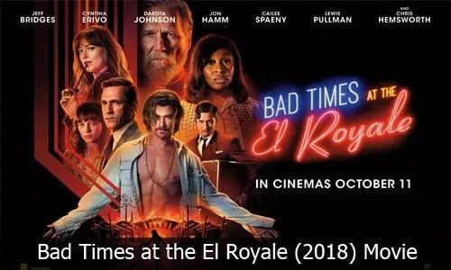 Bad Times At El Royale Image By Hoff Bad Timing It Movie Cast