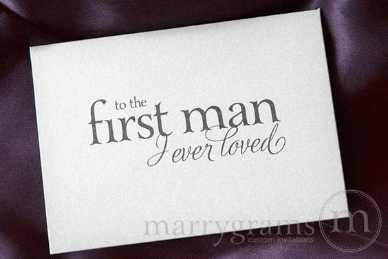 Wedding Card to Your Dad - Father of the Bride Cards -To the First Man I Ever Loved - Card from Daughter to go w/ Father of Bride Gift CS08