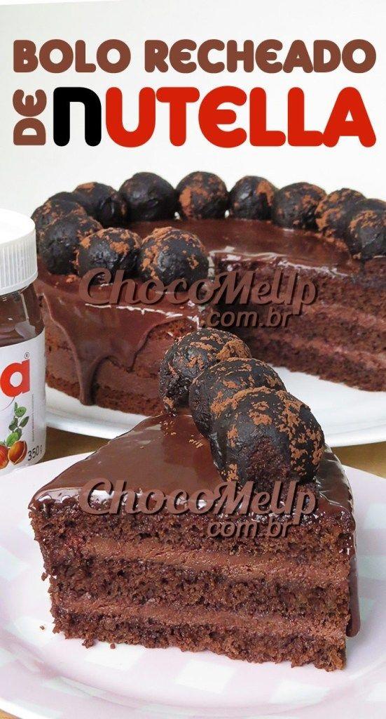 Receita De Bolo De Chocolate Com Recheio De Nutella Esse Bolo