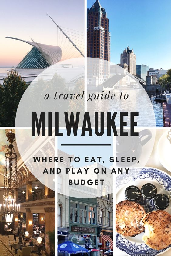 A Weekend Guide To Milwaukee Wisconsin Travel Midwest Travel Milwaukee