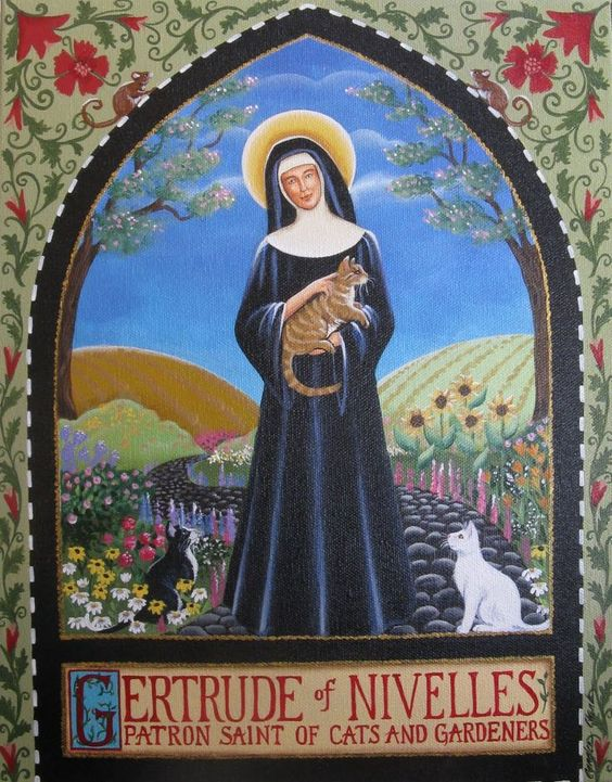 St Gertrude of Nivelles - patron saint of cats, gardeners and travelers