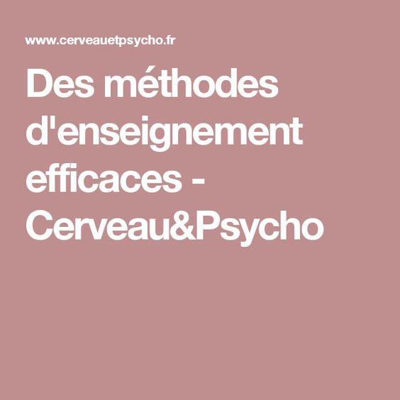 Des méthodes d'enseignement efficaces - Cerveau&Psycho