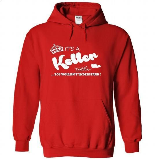 Its a Keller Thing, You Wouldnt Understand !! Name, Hoo - #black shirt #comfy hoodie. ORDER NOW => https://www.sunfrog.com/Names/Its-a-Keller-Thing-You-Wouldnt-Understand-Name-Hoodie-t-shirt-hoodies-8563-Red-28919126-Hoodie.html?68278