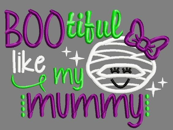 BOOtiful like my mummy applique embroidery design