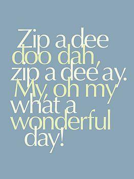Zip-A-Dee-Doo-Dah. Disney's Song of the South. 1946