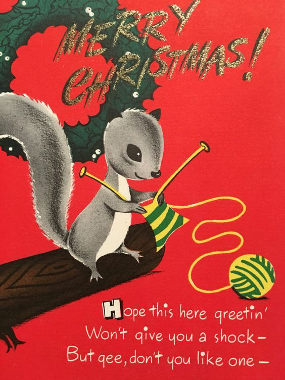 A personal favorite from my Etsy shop https://www.etsy.com/listing/466985766/vintage-christmas-card-knitting-squirrel:
