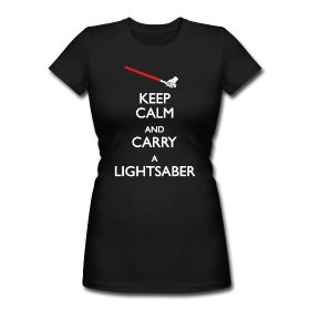 keep calm and carry a lightsaber - red lightsabers are for the Dark Side - they are NOT calm!