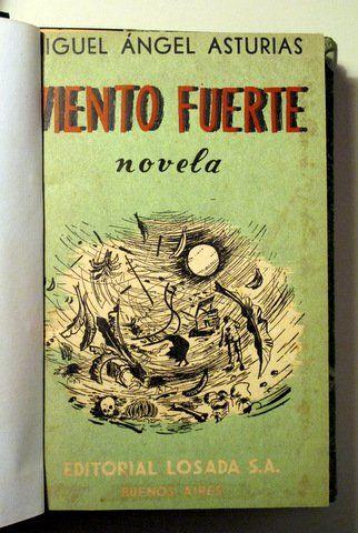 VIENTO FUERTE - Losada 1950 - 1ª edición en Argentina - Llibres del Mirall