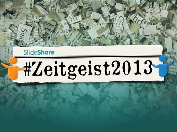 SlideShare Zeitgeist 2013 by SlideShare via slideshare