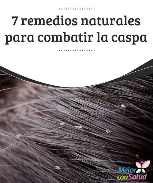 7 remedios naturales para combatir la caspa  La caspa no solo es un problema capilar estético, sino un trastorno que se produce por el crecimiento bacteriano y de hongos en el cuero cabelludo.