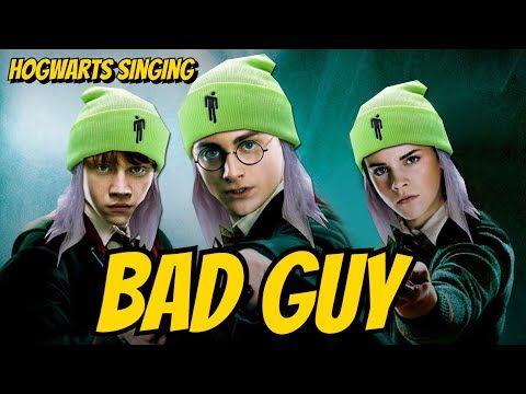 Billie Eilish S Bad Guy Is Hot In Hogwarts Right Now Youtube Bad Guy Billie Eilish Harry Potter Song