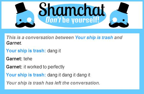 A conversation between Garnet and Your ship is trash. (I taught that guy a lesson) :-)