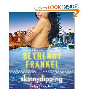Skinnydipping: A Novel  This book just screams Bethenny, love it!