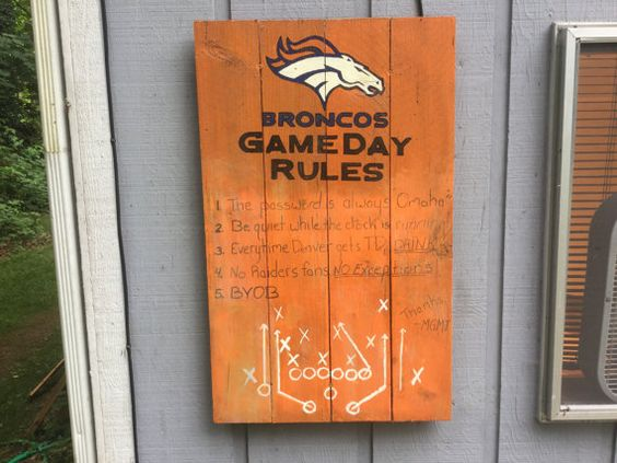 Denver Broncos Game Day Rules pallet sign by EricsCustomFurniture
