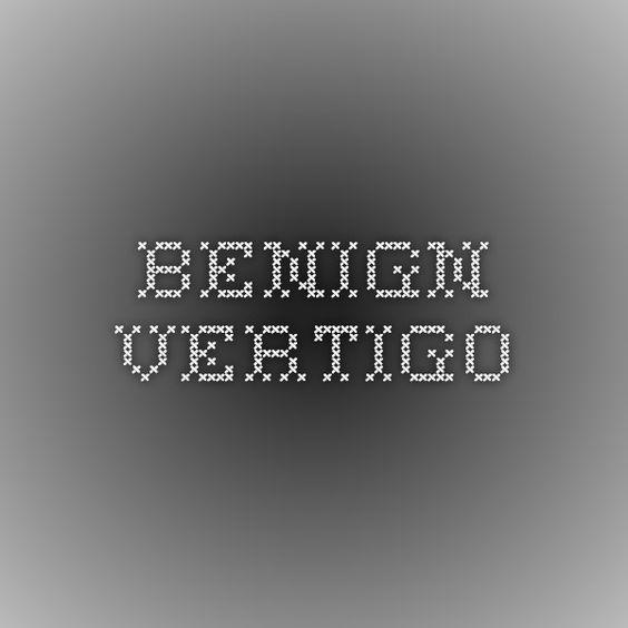 Benign Vertigo