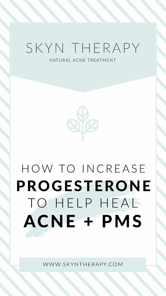 Best Supplements To Raise Progesterone Naturally Skyn Therapy In 2020 Increase Progesterone Hormonal Acne Treatment Hormonal Acne
