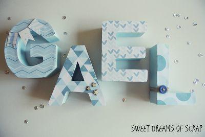 Sweet dreams of scrap: Letras decoradas para Gael
