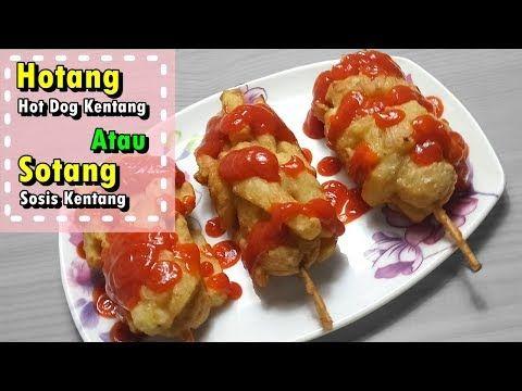 Cara Membuat Hotang Hot Dog Kentang Atau Si Sotang Sosis Kentang Resep Mudah Youtube Resep Makanan Resep Sederhana Hot Dog