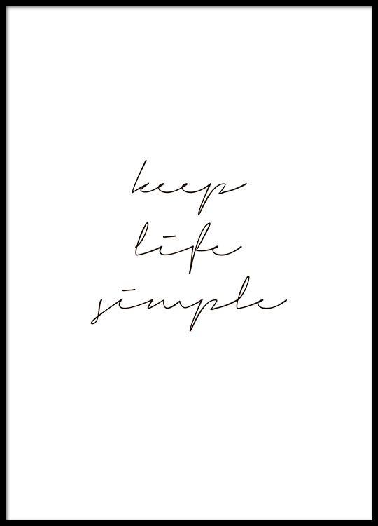 Keep Life Simple Affiche Keep Life Simple Simple Poster Simple Prints