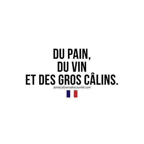 Du pain, du vin et des gros câlins - #JaimeLaGrenadine #citation #amour