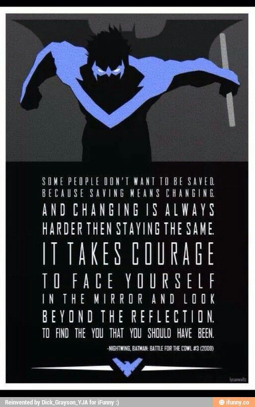 Nightwing Heroic Words of Wisdom