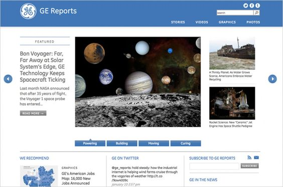 GE has been developing a comprehensive editorial operation for a couple of years now. Its GE Reports site is a content and social hub for all the company stories about sustainability and innovation.