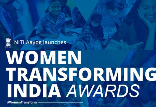 Niti Aayog Launches 4th Edition Of Women Transforming India Awards Invites Nominations For The Awards How To Plan Awards Product Launch