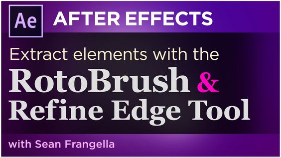After Effects Tutorial - Extracting Objects from Footage with the RotoBrush & Refine Edge Tool