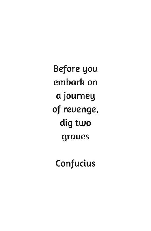Confucius Quote Before You Embark On A Journey Of Revenge Dig Two Graves Photographic Print By Ideasforartists Confucius Quotes Humanity Quotes Quotes About Real Friends