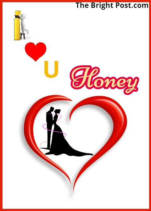 Pin On I Love You Honey