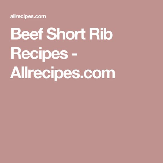 Beef Short Rib Recipes - Allrecipes.com