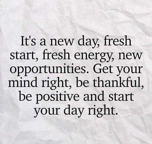 It S A New Day Quotes New Day Quotes New Beginning Quotes Grateful Quotes