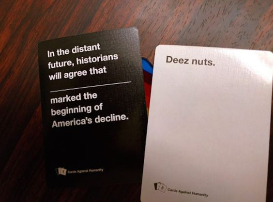 When a prank goes too far.   20 Cards Against Humanity Games That Got WAY Too Real