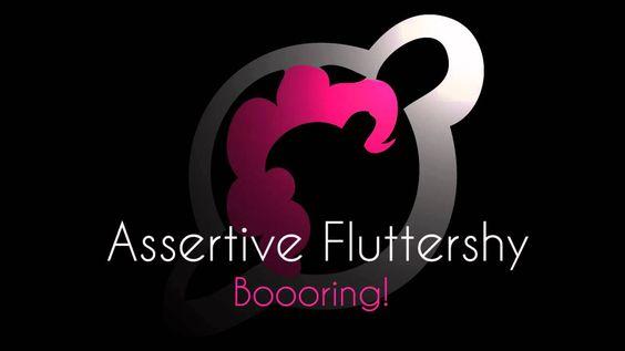 Assertive Fluttershy - Boooring! (+playlist)