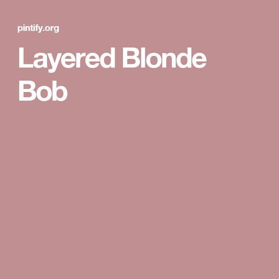 Layered Blonde Bob