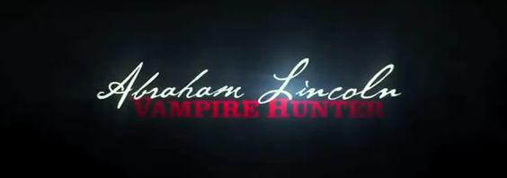 """""""Abraham Lincoln: Vampire Hunter"""" (Offizieller Trailer) on http://www.drlima.net"""