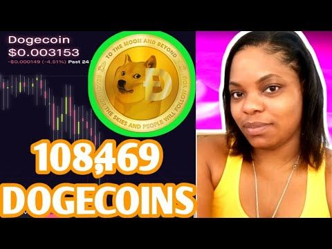 108 469 Dogecoins Recommended By Elon Musk Dogecoin Cryptocurrency Robinhood Investing App Doge Youtube Investing Apps Cryptocurrency Investing