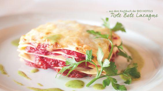 Rote Beete Lasagne. Ein köstliches Rezept aus dem Kochbuch der #biohotels