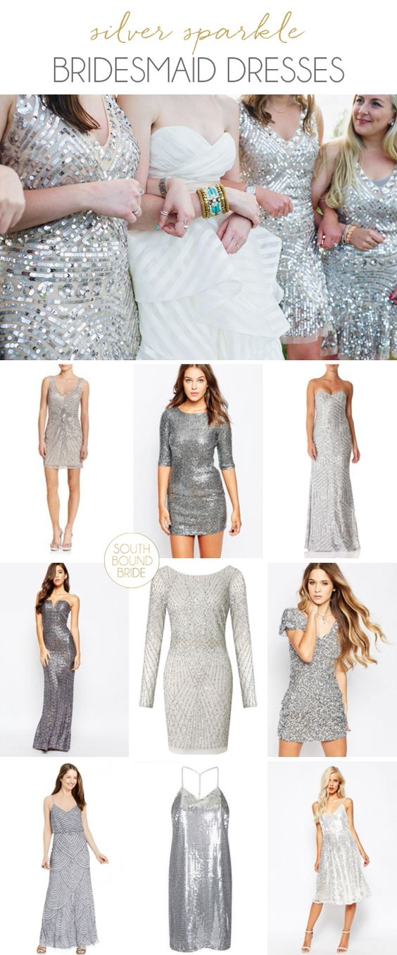 Silver sparkle bridesmaid dresses   SouthBound Bride   http://www.southboundbride.com/silver-sparkle-bridesmaid-dresses   Top image: Flora + Fauna/The Pollen Project/Free People via Ruffled