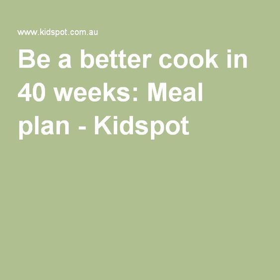 Be a better cook in 40 weeks: Meal plan - Kidspot