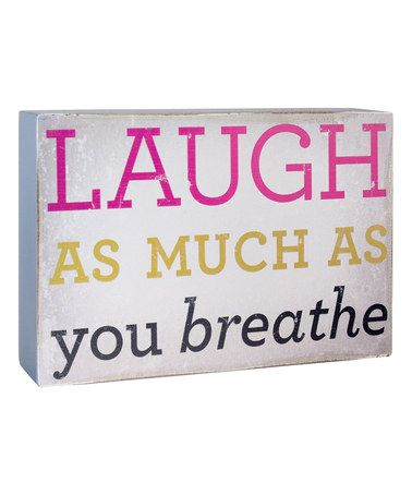 This 'Laugh as Much as You Breathe' Plaque is perfect! #zulilyfinds