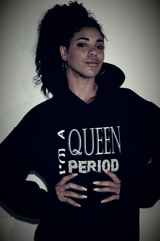 I M A Queen Period Shirt Roblox Shirt Sweatshirts Hoodie Shirts