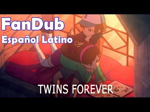 Gravity Falls: Gemelos Por Siempre (Fandub Español Latino) //(ft. Amanda Parot)// - YouTube