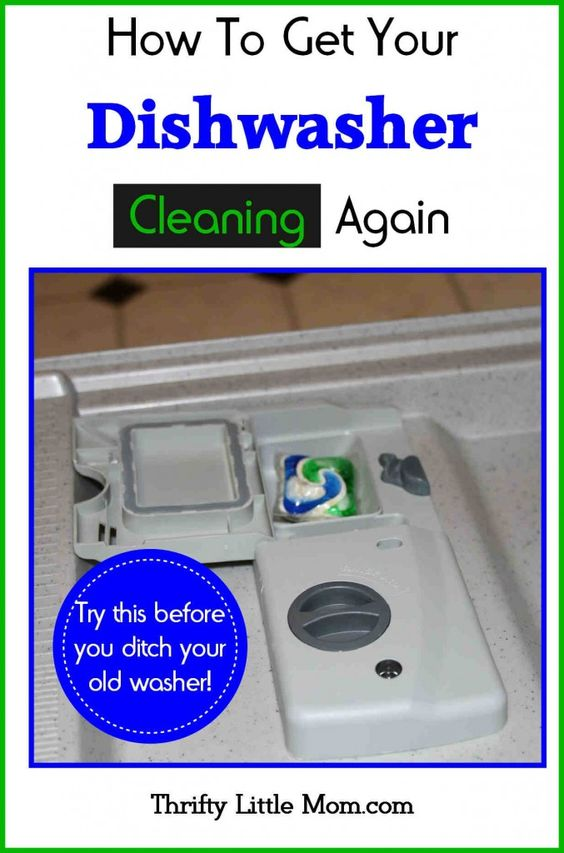 How To Get Your Dishwasher Cleaning Again Clean