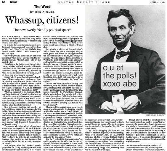 Whassup, citizens! The new, overly friendly political speech. (June 3, 2012) http://b.globe.com/whassup