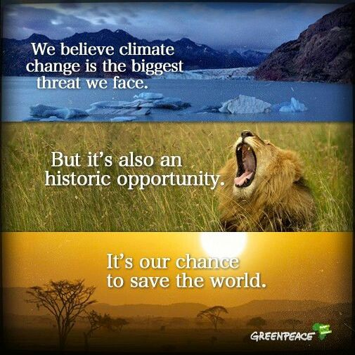 Climate Change Quotes: World Environment Day; Greenpeace.