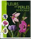 fleurs en perles de rocaille - Tiborné Putnoki - Album Web Picasa