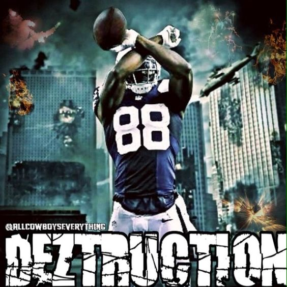 Deztruction....Dez Bryant